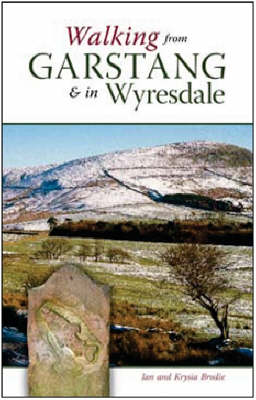 Walking from Garstang and in Wyresdale by Ian O. Brodie