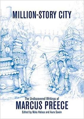 Million-story City: Fiction and Screenplays by Marcus Preece