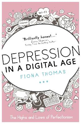Depression in a Digital Age by Fiona Thomas