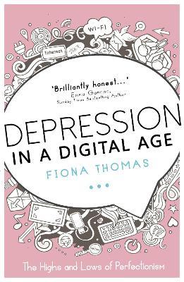 Depression in a Digital Age by Fiona Thomas