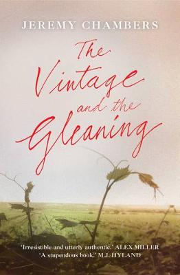 Vintage And The Gleaning by Jeremy Chambers