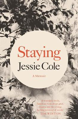 Staying: A Memoir by Jessie Cole