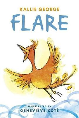 Flare by Kallie George