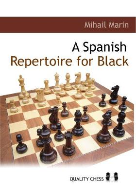 A Spanish Repertoire for Black by Mihail Marin
