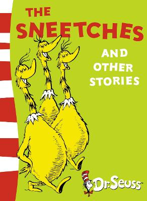 Sneetches and Other Stories by Dr. Seuss