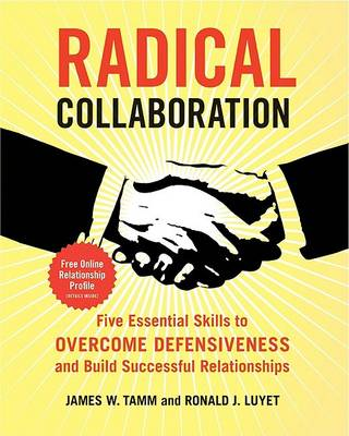 Radical Collaboration by James W. Tamm