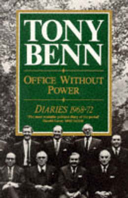 Office Without Power by Tony Benn