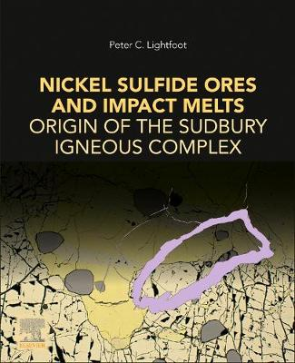 Nickel Sulfide Ores and Impact Melts by Peter C. Lightfoot