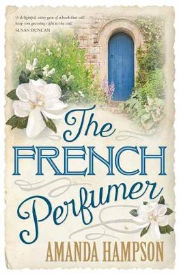 French Perfumer by Amanda Hampson