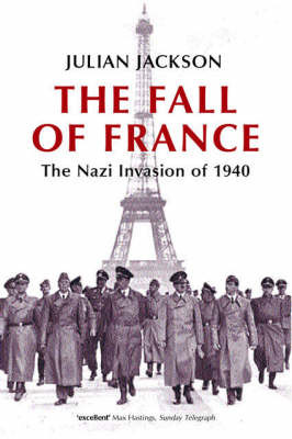 Fall of France by Julian Jackson