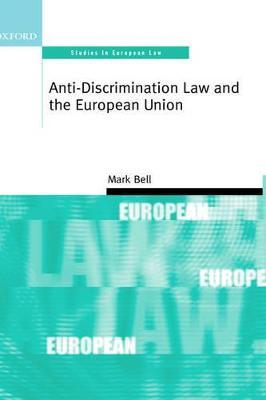 Anti-Discrimination Law and the European Union book
