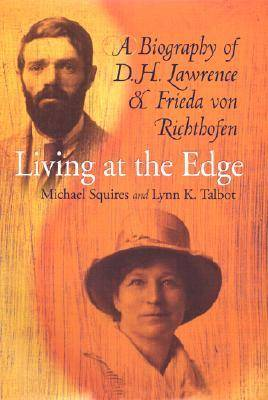 Living at the Edge by Michael Squires (Professor of English, Virginia Tech, USA)