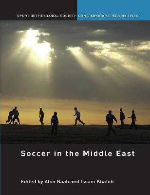 Soccer in the Middle East by Alon Raab