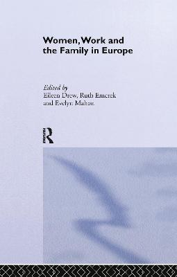 Women, Work and the Family in Europe book