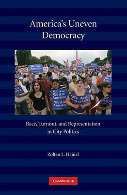 America's Uneven Democracy by Zoltan L. Hajnal