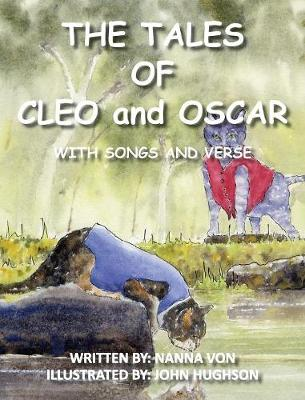 The Tales of Oscar and Cleo: With Songs and Verse by Yvonne Williams