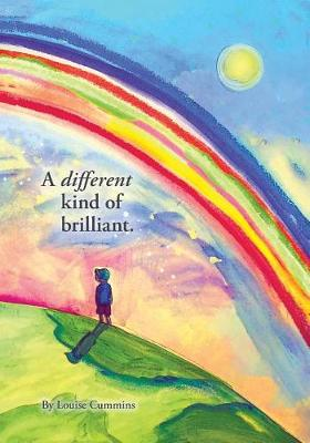 A Different Kind of Brilliant by Louise Emma Cummins