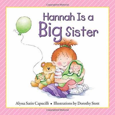 Hannah Is a Big Sister by Alyssa Satin Capucilli