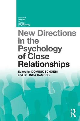 New Directions in the Psychology of Close Relationships book