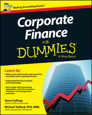 Corporate Finance for Dummies, UK Edition by Steven Collings