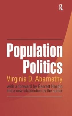 Population Politics by Virginia Abernethy