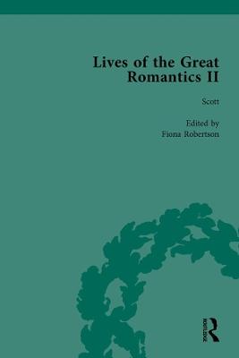 Lives of the Great Romantics, Part II, Volume 3 by John Mullan