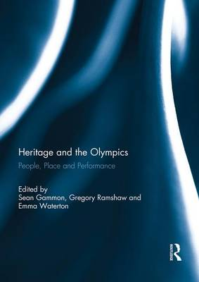 Heritage and the Olympics by Sean Gammon