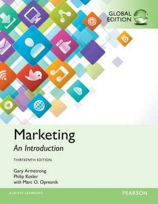 Marketing: An Introduction, Global Edition by Gary Armstrong