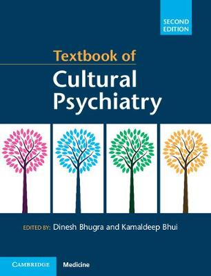 Textbook of Cultural Psychiatry by Dinesh Bhugra