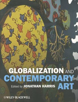 Globalization and Contemporary Art by Jonathan Harris