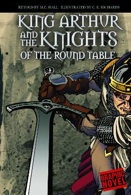 King Arthur and the Knights of the Round Table by M.C. Hall