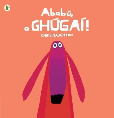 Ababu, a Ghugai! (Oh No, George!) book