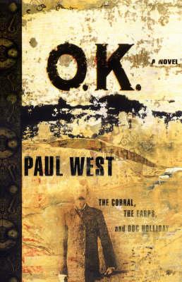 Ok by Paul West