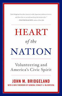Heart of the Nation: Volunteering and America's Civic Spirit by General Stanley McChrystal