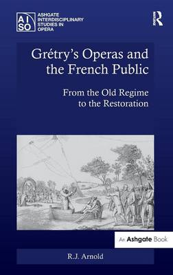 Gretry's Operas and the French Public book