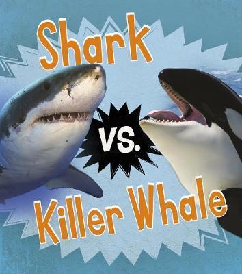 Shark vs. Killer Whale book