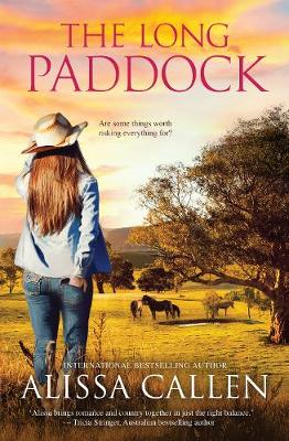 THE LONG PADDOCK by Alissa Callen