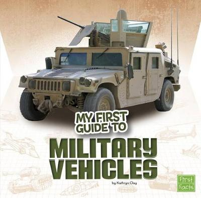 My First Guide to Military Vehicles book