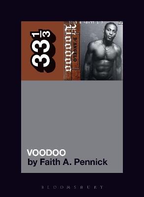 D'Angelo's Voodoo by Faith A. Pennick