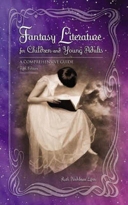 Fantasy Literature for Children and Young Adults by Ruth E. Lynn