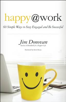 Happy at Work by Jim Donovan