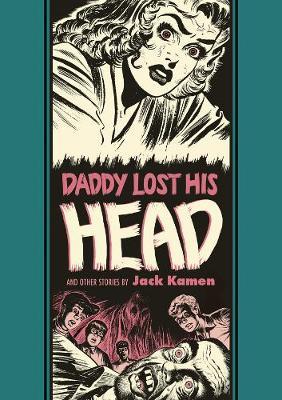 Daddy Lost His Head by Jack Kamen