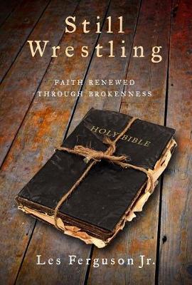 Still Wrestling by Les Ferguson