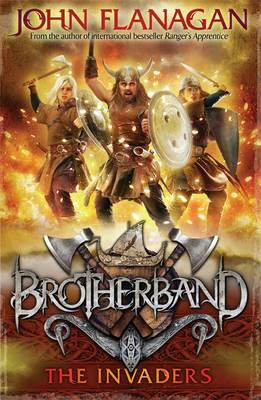 Brotherband: #2 The Invaders by John Flanagan