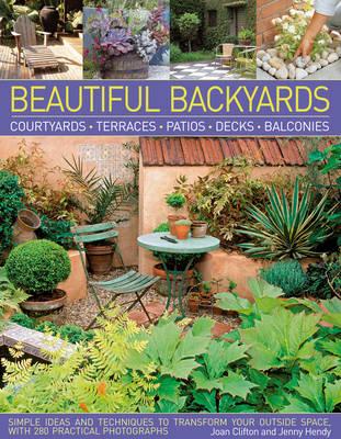 Beautiful Backyards and Patios by Joan Clifton