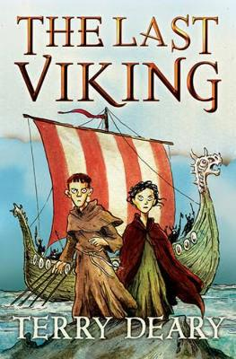 The Last Viking by Terry Deary