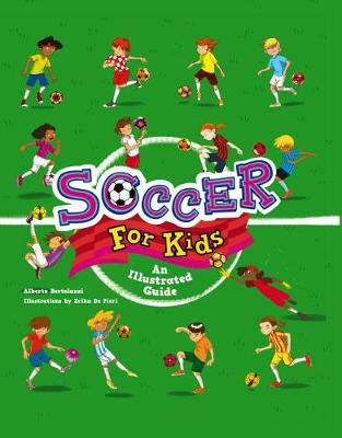 Soccer for Kids: An Illustrated Guide book