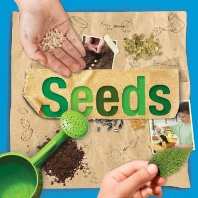 Plant Parts: Seeds by Steffi Cavell-Clarke