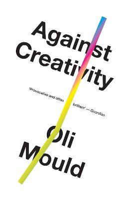 Against Creativity book