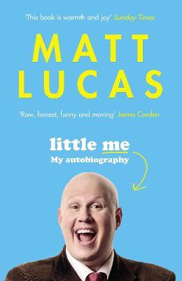 Little Me by Matt Lucas